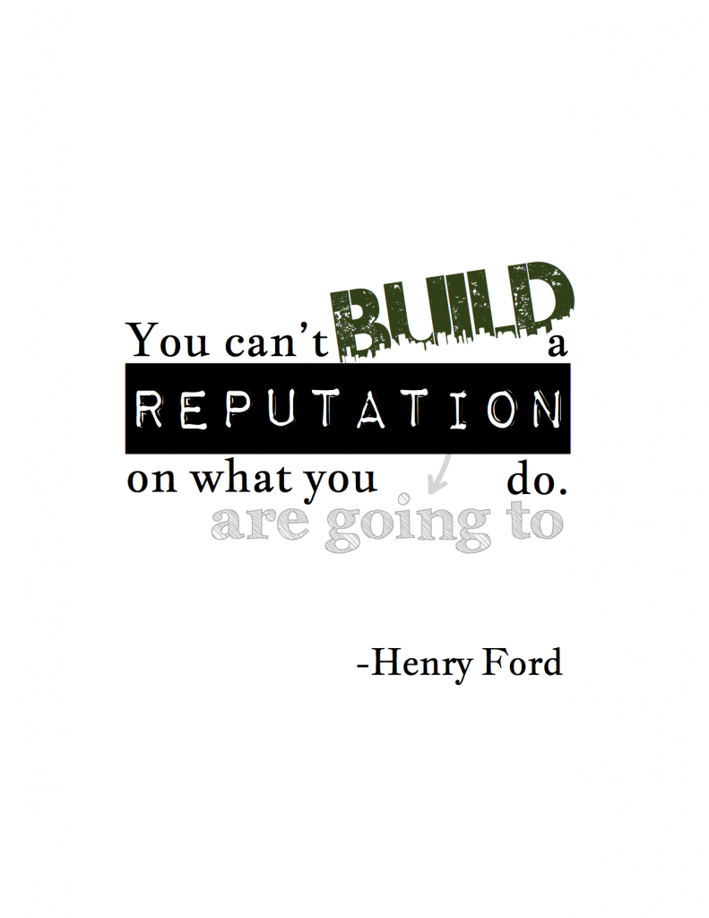 Reputation Poster - Henry Ford @coreylatislaw.com